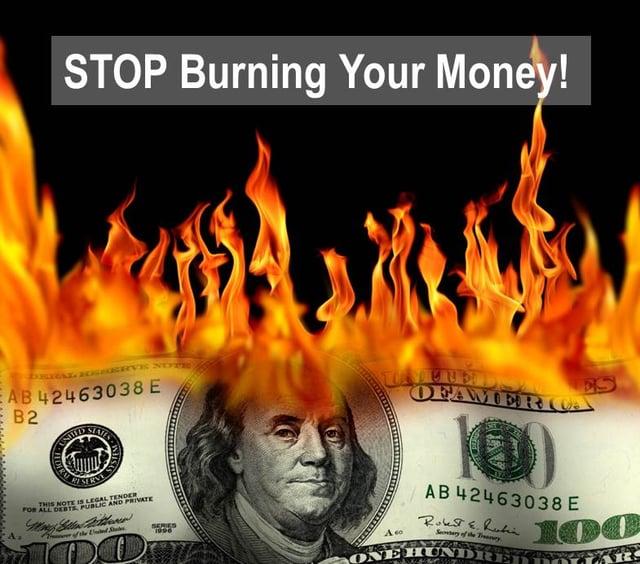 Stop Burning Money.jpg